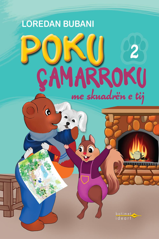 Poku Çamarroku<br>me skuadrën e tij - Nr.2