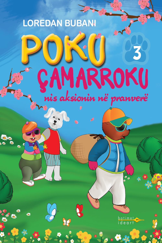 Poku Çamarroku<br>nis aksionin në pranverë - Nr.3