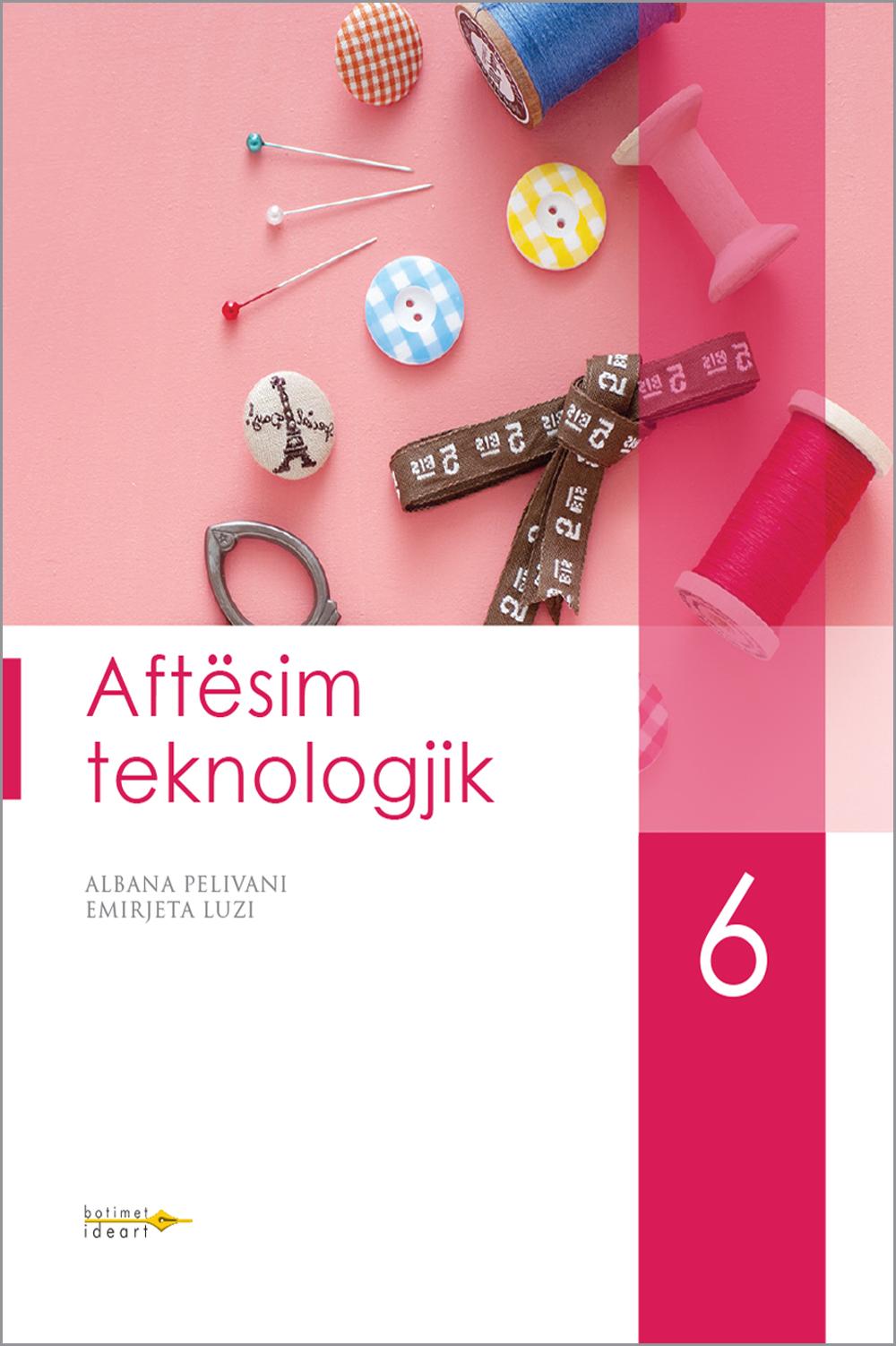 Aftësim Teknologjik 6