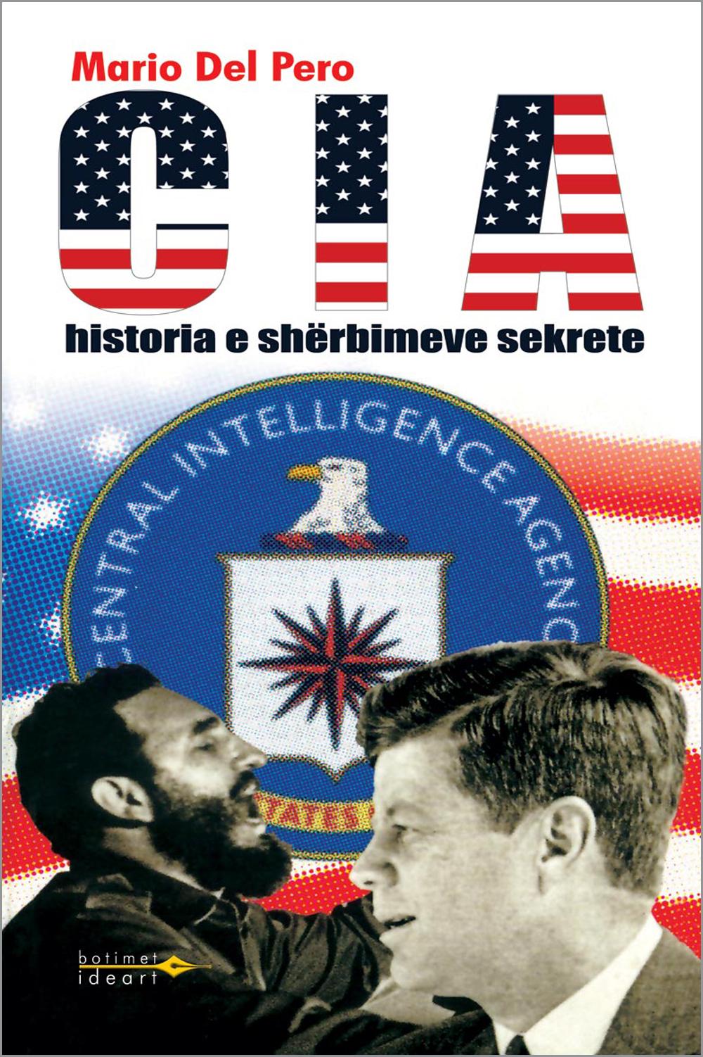CIA - historia e shërbimeve sekrete amerikane