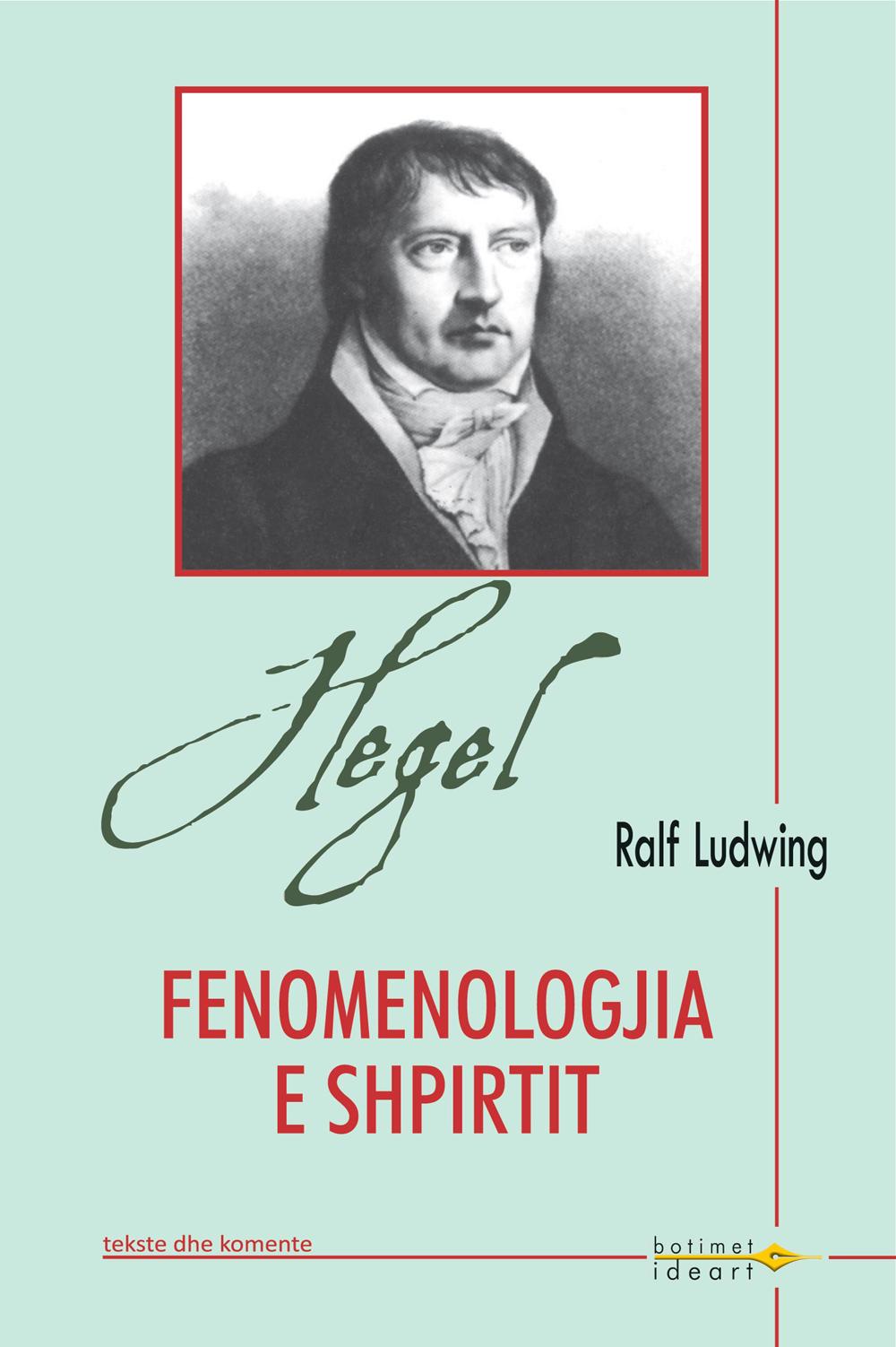 Hegel - fenomenologjia e shpirtit