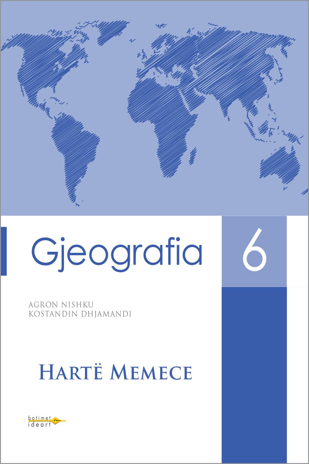 Harta Memece<br>Gjeografia 6
