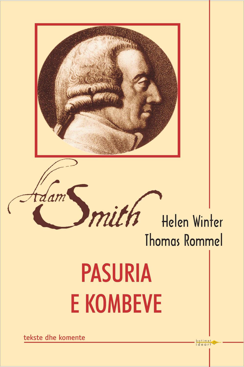 Adam Smith - pasuria e kombeve - tekste dhe komente