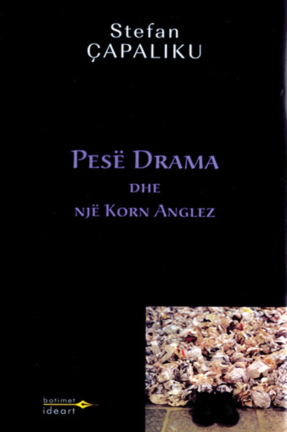 Pesë drama dhe një korn anglez