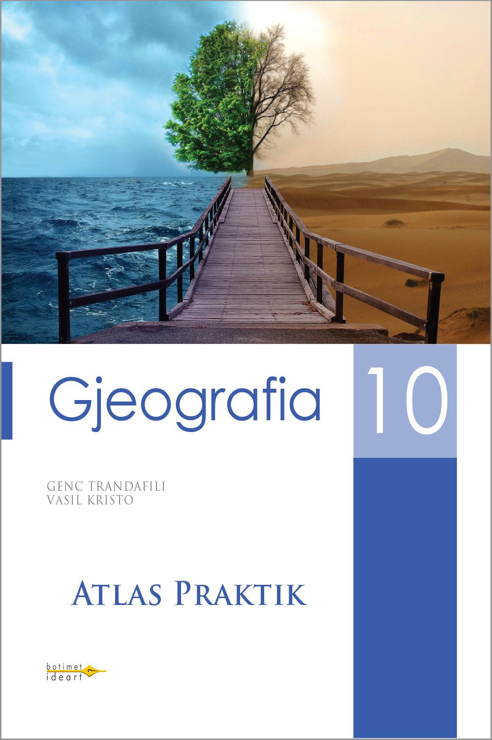 Atlas Praktik<br>Gjeografia 10