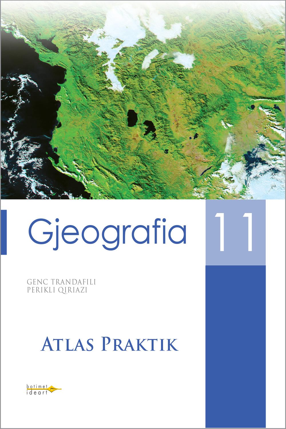 Atlas Praktik<br>Gjeografia 11