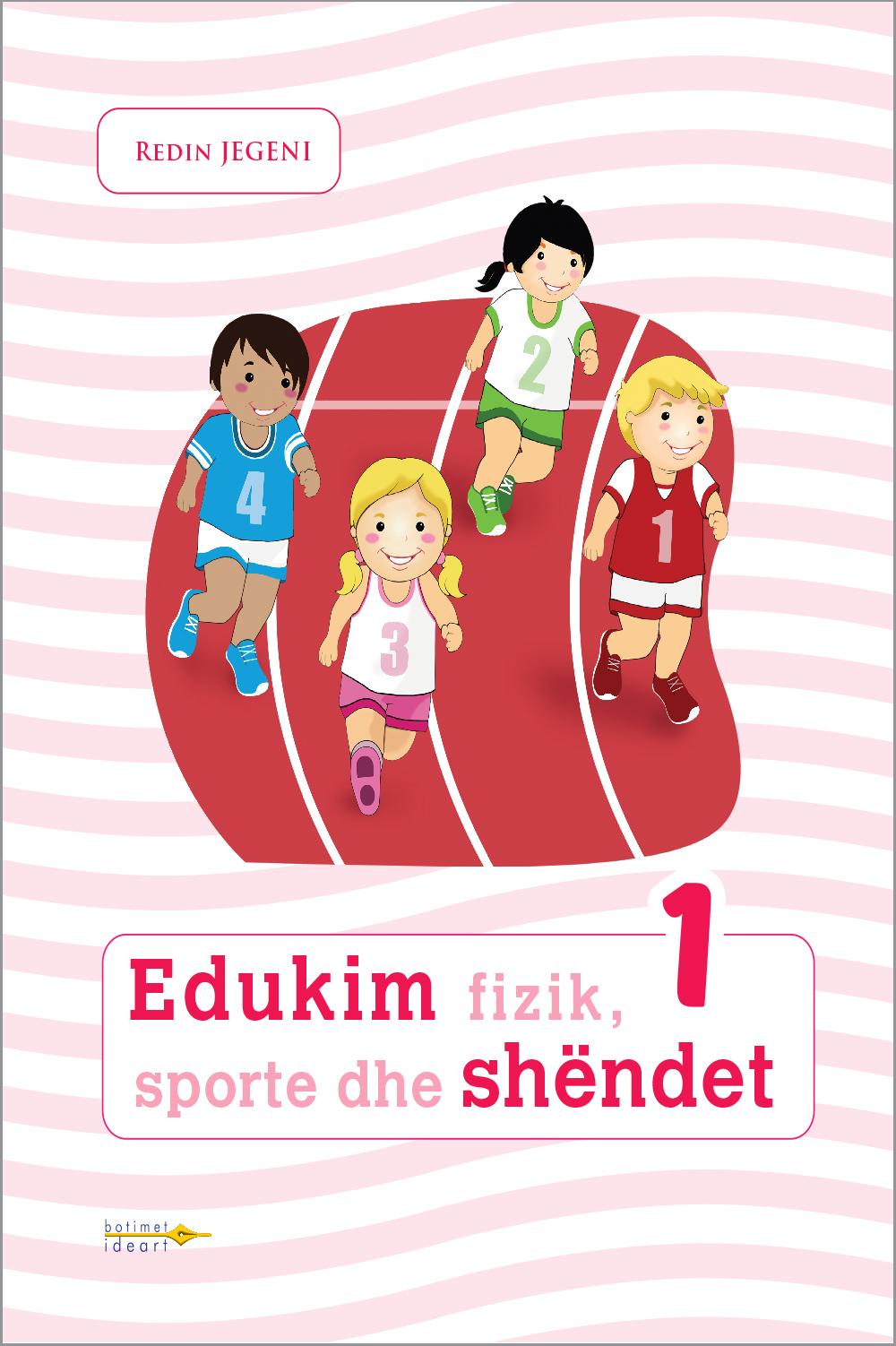 Edukim fizik, sporte dhe shëndet 1