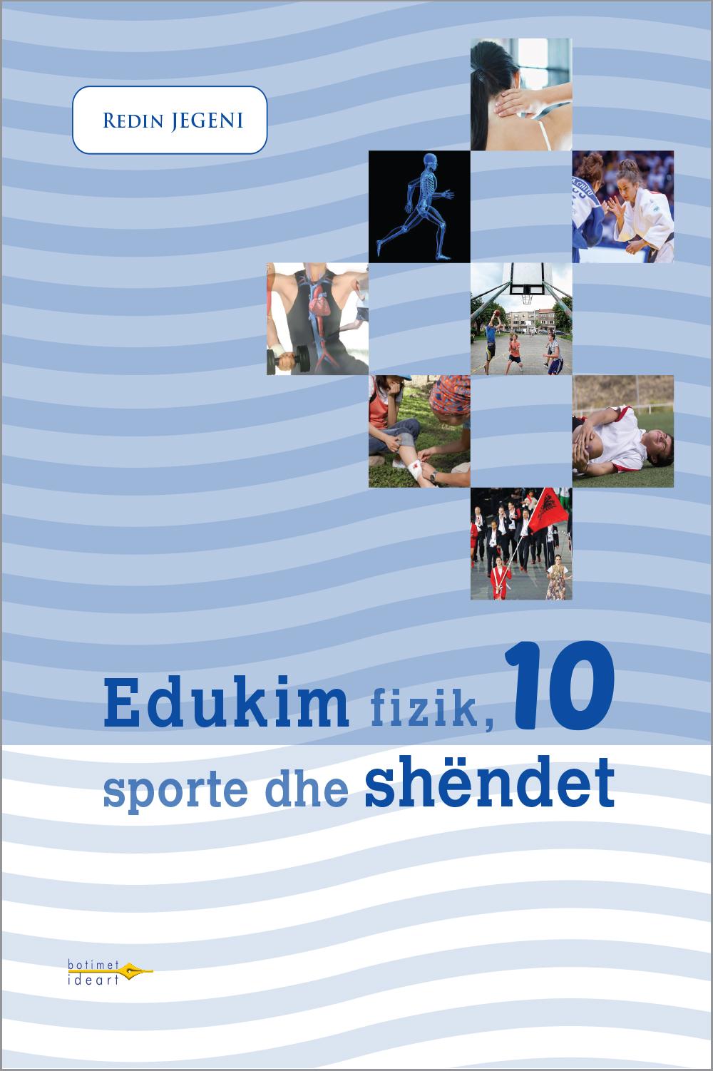 Edukim fizik, sporte dhe shëndet 10