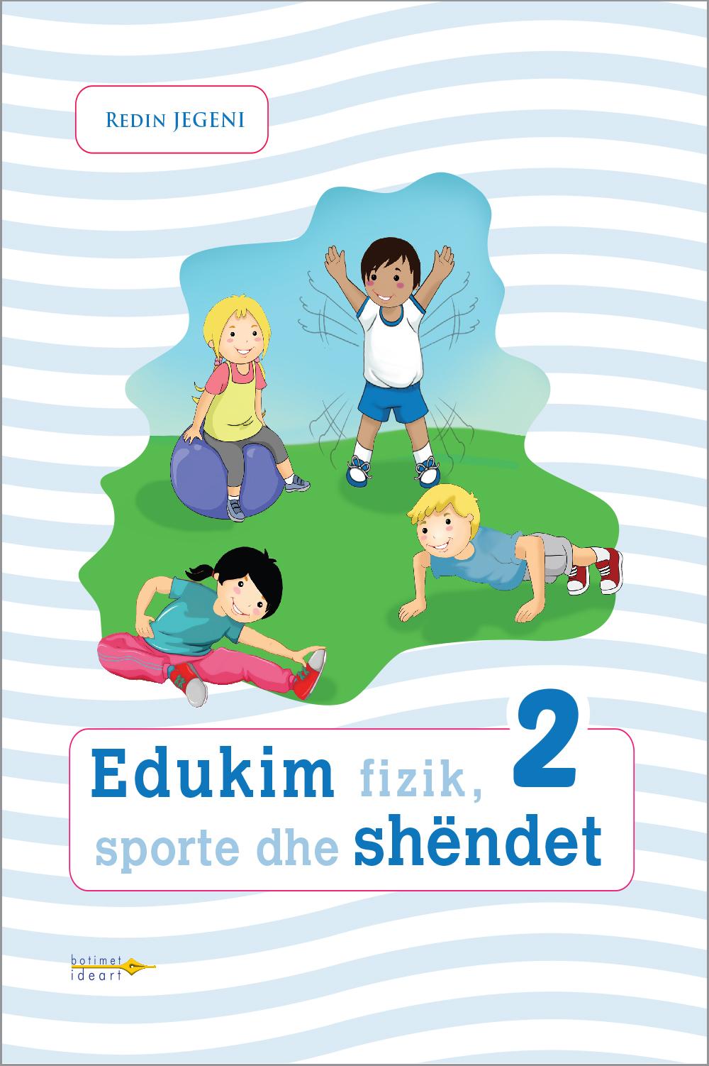 Edukim fizik, sporte dhe shëndet 2