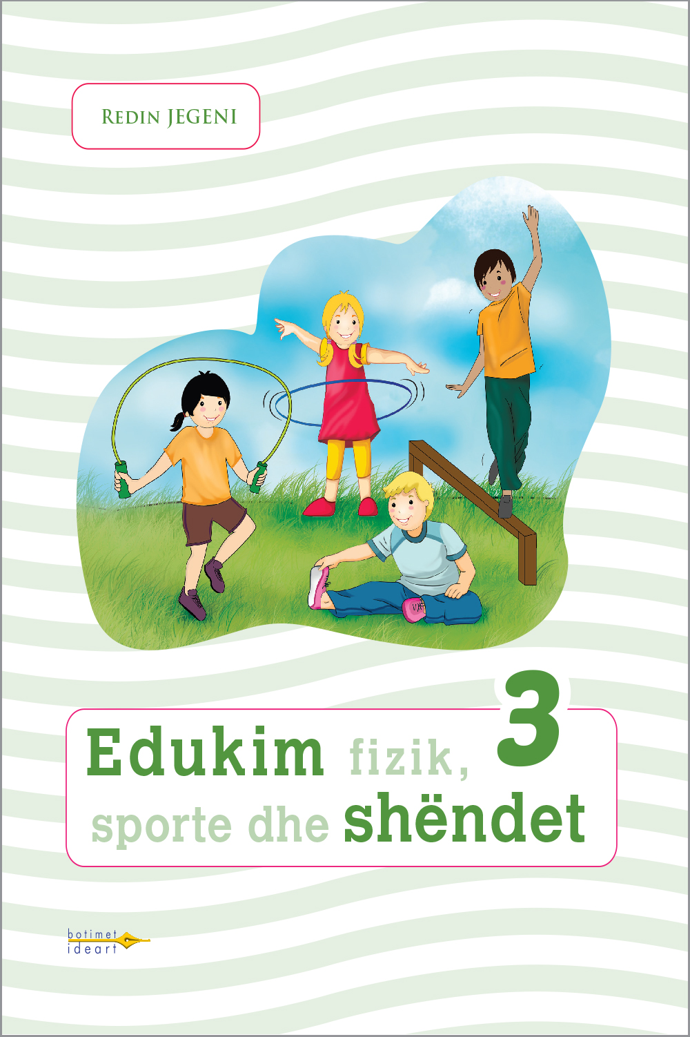 Edukim fizik, sporte dhe shëndet 3