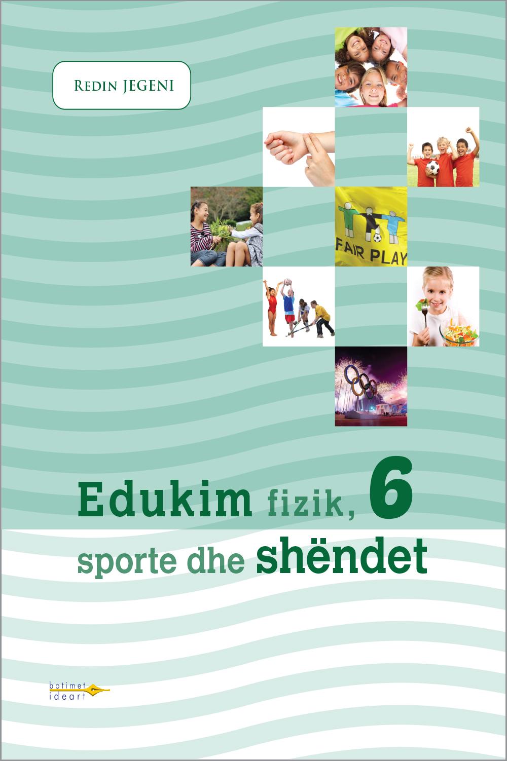 Edukim fizik, sporte dhe shëndet 6