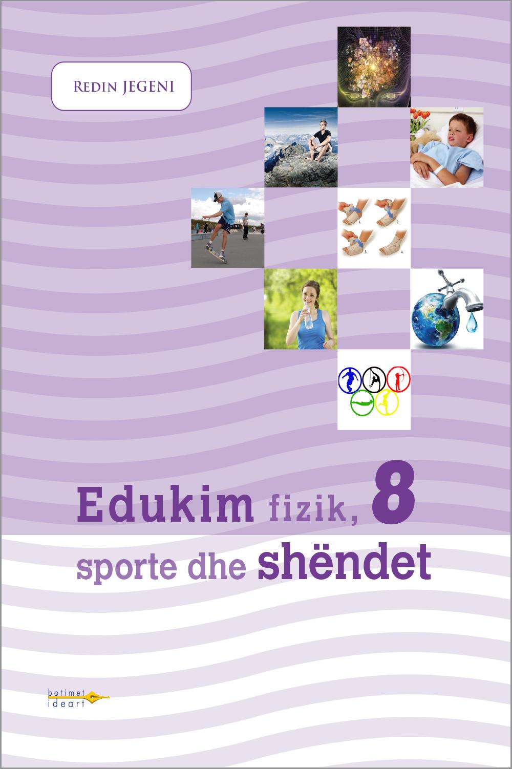 Edukim fizik, sporte dhe shëndet 8