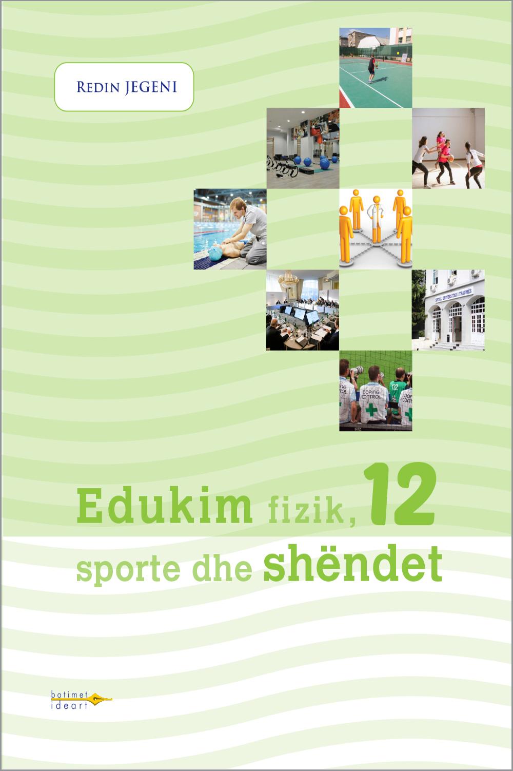 Edukim fizik, sporte dhe shëndet 12