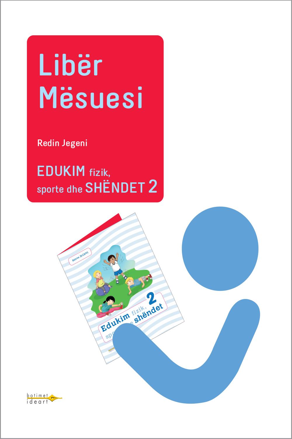 Edukim fizik, sporte dhe shëndet 2<br>Libër Mësuesi
