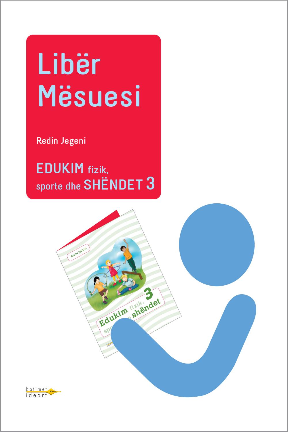 Edukim fizik, sporte dhe shëndet 3<br>Libër Mësuesi