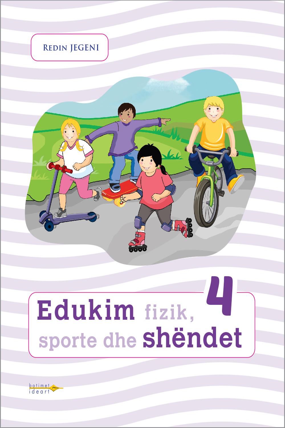 Edukim fizik, sporte dhe shëndet 4