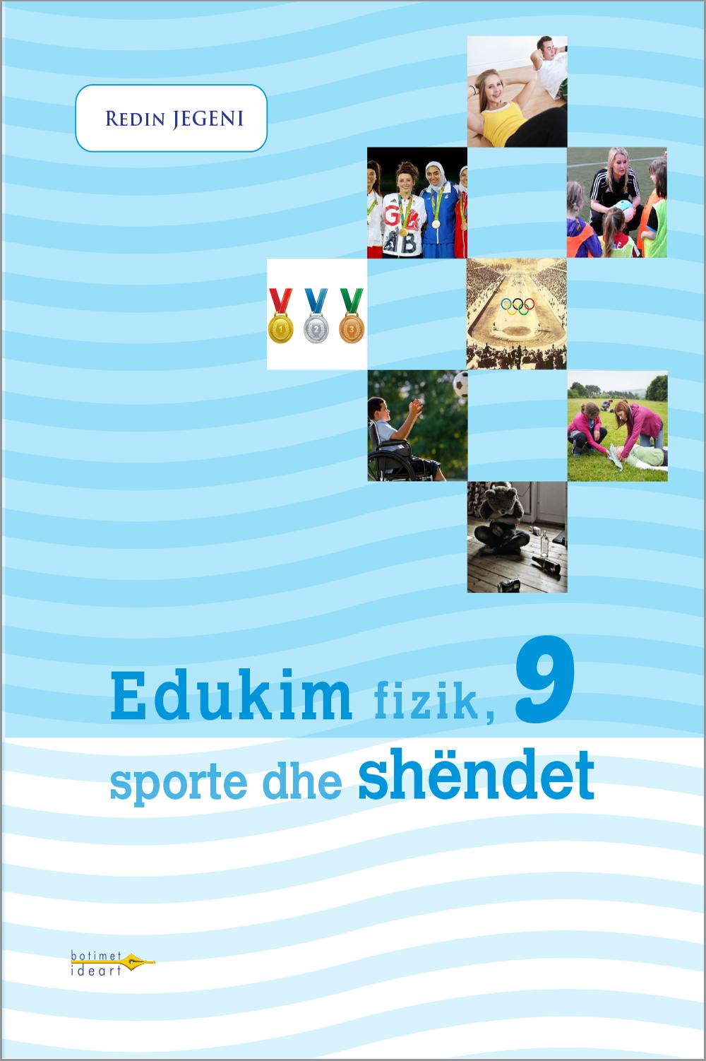 Edukim fizik, sporte dhe shëndet 9