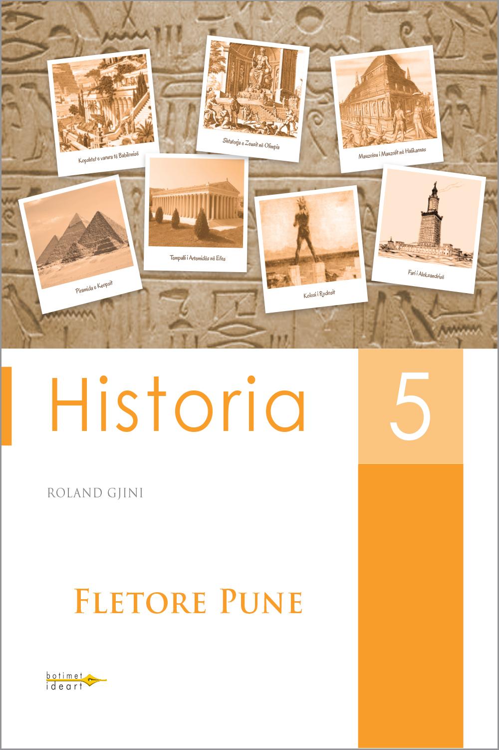 Fletore pune<br>Historia 5
