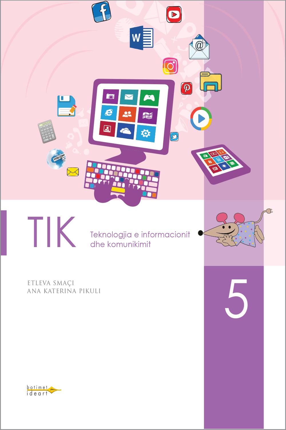TIK 5