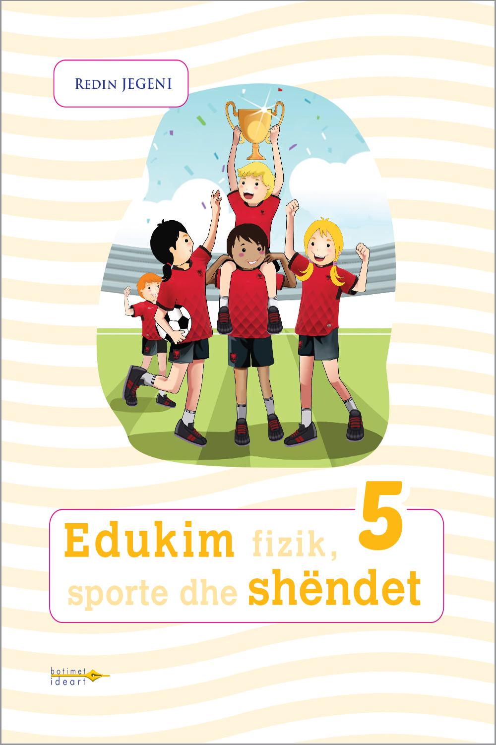 Edukim fizik, sporte dhe shëndet 5