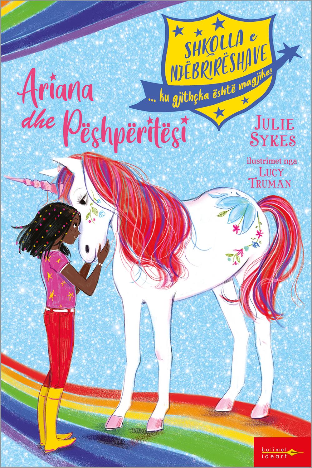 Shkolla e Njëbrirëshave - Ariana dhe Pëshpëritësi