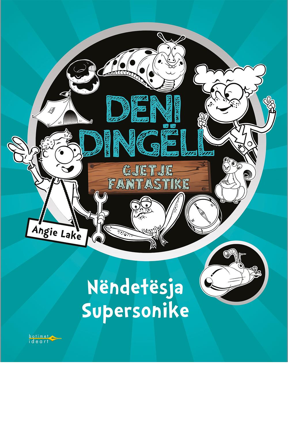 Deni Dingëll - Nëndetësja Supersonike