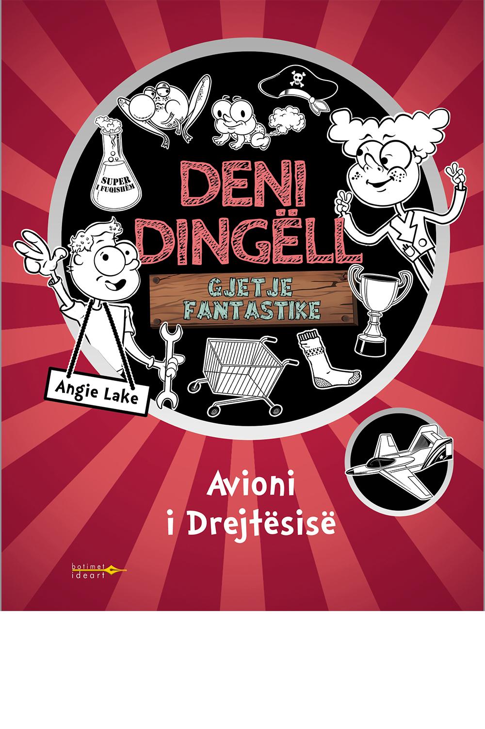 Deni Dingëll - Avioni i Drejtësisë