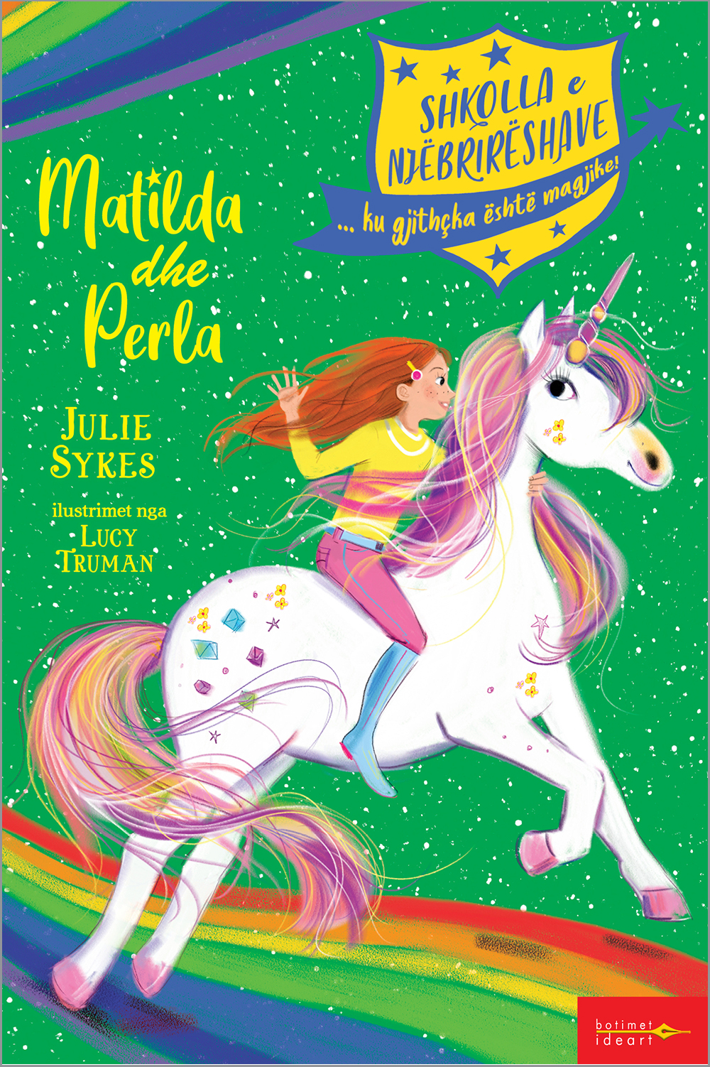 Shkolla e Njëbrirëshave - Matilda dhe Perla